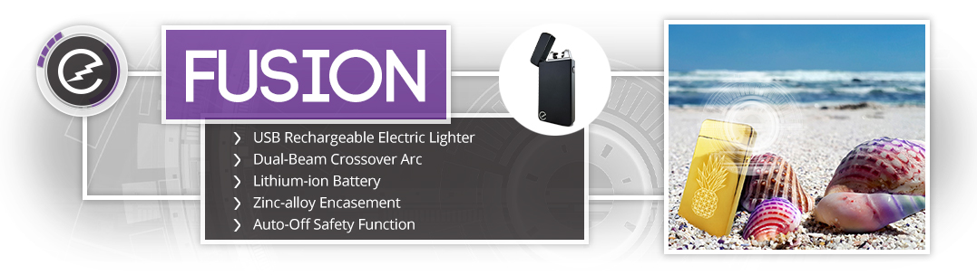 The Elektro Fusion: perfect lighter for cigarettes